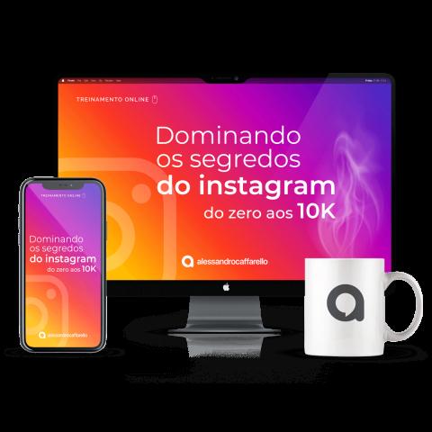 Dominando-os-segredos-do-Instagram-do-zero-aos-10k-Alessandro-Caffarello-Desktop
